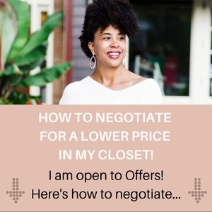 Other - Have you sent me an offer yet? Let negotiate!
